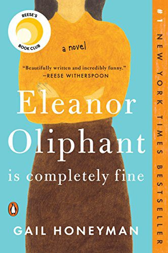 What I'm Reading : Eleanor Oliphant Is Completely Fine