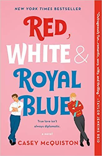 What I'm Reading Now : Red, White & Royal Blue