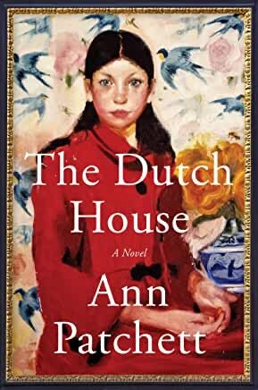 What I'm Reading : The Dutch House